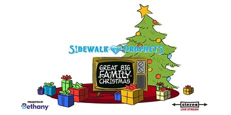 Sidewalk Prophets - Great Big Family Christmas  - December 18, 2020 (CST) tickets