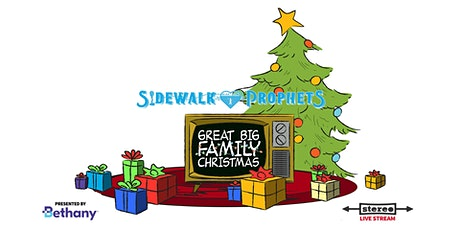 Sidewalk Prophets - Great Big Family Christmas  - December 19, 2020 (EST) tickets