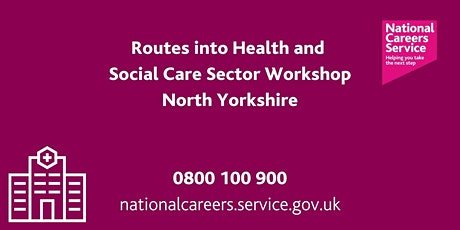 Routes into Health & Social Care Sector - North Yorkshire tickets
