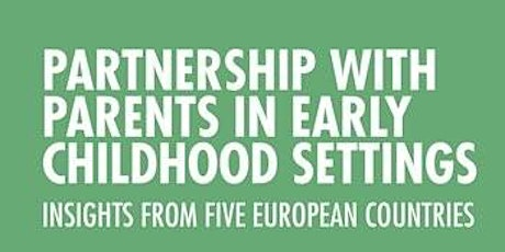 OMEP UK Seminar - Partnership with Parents in Early Childhood Settings tickets