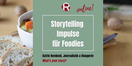 Storytelling für Foodies – Online Impuls-Workshop Tickets