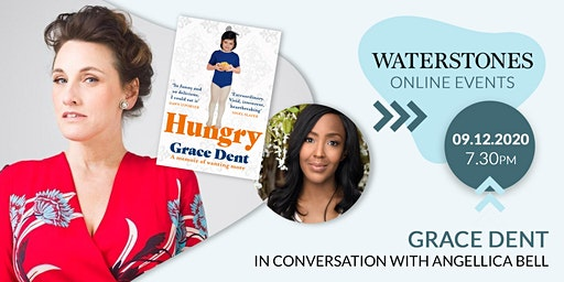 Hungry: Grace Dent in conversation with Angellica Bell
