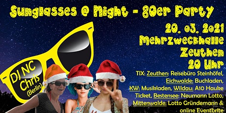 X-MAS-Sunglasses @ Night - 80er Jahre Party in Zeuthen - 04.12.2021 Tickets