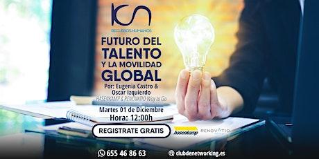 """KCN Recursos Humanos: """"Futuro del talento y la movilidad Global"""" entradas"""