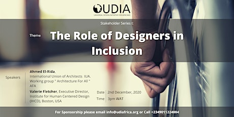 UDIA Stakeholder Series - The Role of Designers in Inclusion tickets