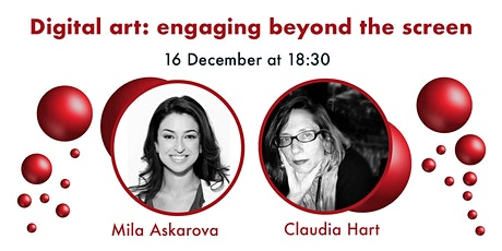 Digital Art: Engaging Beyond the Screen - Mila Askarova and Claudia Hart tickets
