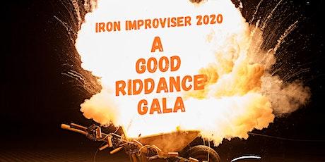 Iron Improviser 2020: A Good Riddance Gala tickets