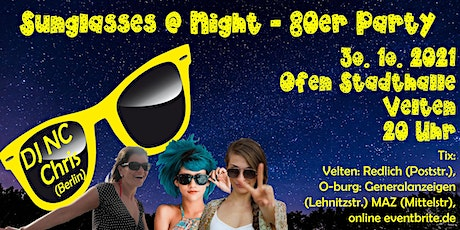 Sunglasses @ Night - 80er Jahre Party in Velten - 30.10.2021 Tickets
