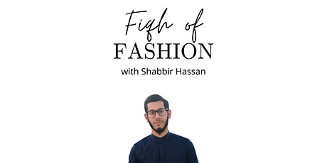The Fiqh of Fashion tickets