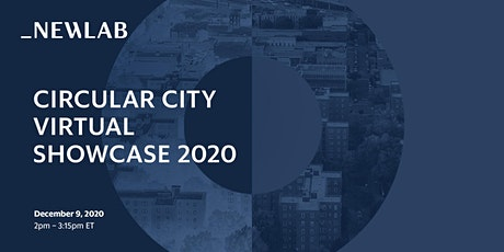 Circular City Studio: Virtual Showcase 2020 tickets