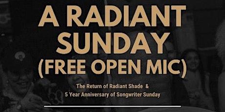 Rebel One Twenty Presents: A Radiant Sunday (FREE OPEN MIC) tickets