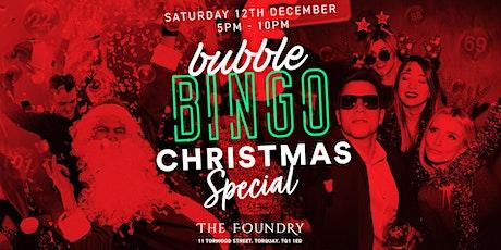 BUBBLE BINGO CHRISTMAS SPECIAL tickets