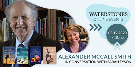Alexander McCall Smith in conversation with Sarah Tyson tickets