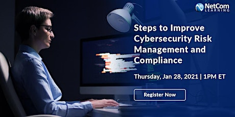 Webinar - Steps to Improve Cybersecurity Risk Management and Compliance tickets