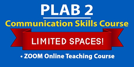 PLAB 2 Communications Skill Course (ZOOM) tickets