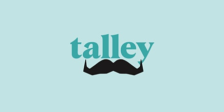 TalleyTalk Movember #WhenICried tickets