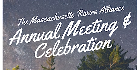 Mass Rivers' Annual Meeting & Celebration! tickets