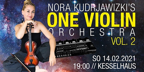 Nora Kudrjawizki's - One Violin Orchestra Vol. 2 Tickets