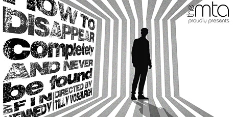 How To Disappear Completely And Never Be Found tickets