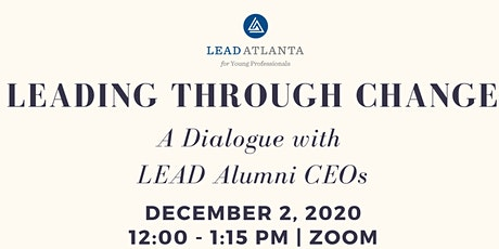 Leading Through Change: A Dialogue with LEAD CEOs tickets