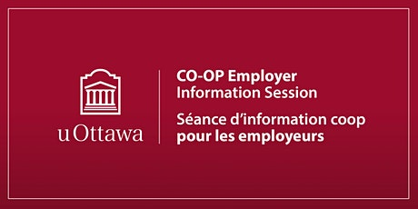 Séance d'info pour employeurs coop uOttawa CO-OP Employer Info Session tickets