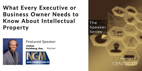 Business| Featured Speaker | Intellectual Property Law tickets