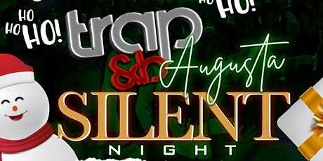 "Trap & B Augusta ""Silent Night"" Edition 12/12/20 @ Tribeca Lounge tickets"