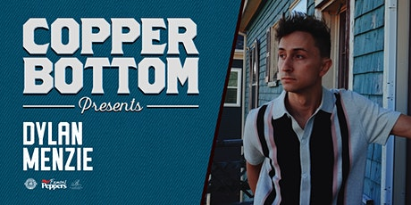 Copper Bottom Presents: Dylan Menzie tickets
