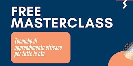 Free Masterclass - Tecniche di apprendimento efficace biglietti