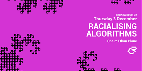 02_Racialising Algorithms: Panel tickets