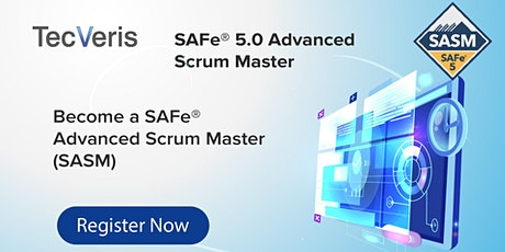 SAFe Advanced  Scrum Master 5.0 Certification Class, Provided by TecVeris tickets