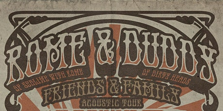 Rome & Duddy - Friends & Family Acoustic Tour tickets