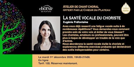 LA SANTÉ VOCALE DU CHORISTE - WEBINAIRE billets