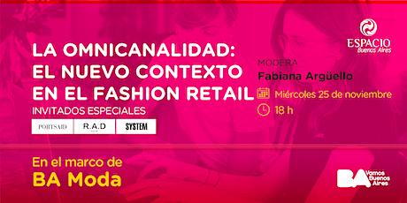 La omnicanalidad: El nuevo contexto en el Fashion Retail boletos