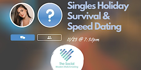 Singles Holiday Survival & Speed Dating tickets