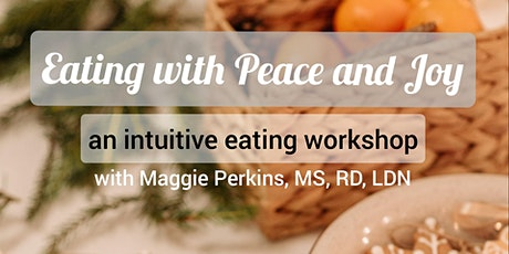 Eating with Peace and Joy tickets
