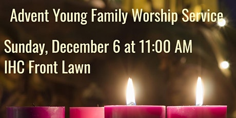 Indian Hill Church Young Family Advent Service tickets