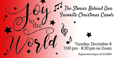 Joy to the World!  The Stories Behind Our Favorite Christmas Carols tickets