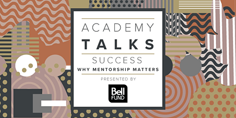 Academy Talks: Success | Why Mentorship Matters tickets