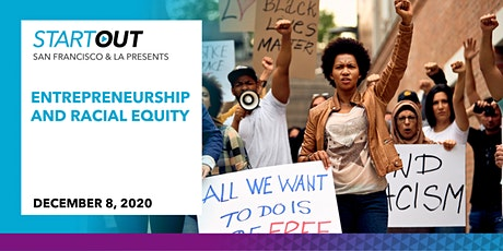 Entrepreneurship and Racial Equity tickets