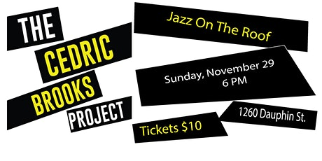 Jazz on the Roof - The Cedric Brooks Project tickets