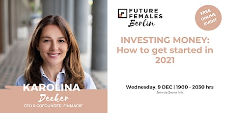 Investing money: How to get started in 2021 I FF Berlin tickets