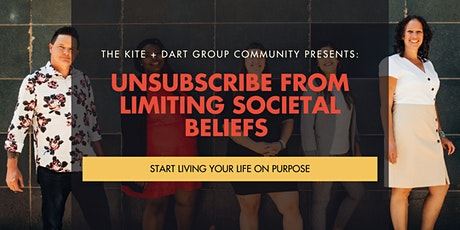 Unsubscribe From Limiting Societal Beliefs tickets
