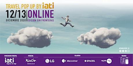 Travel Pop Up by IATI |  Edición Sin Fronteras 2020 entradas