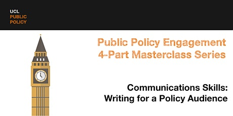 Masterclass Part 4a: Communications Skills - Writing for a policy audience tickets