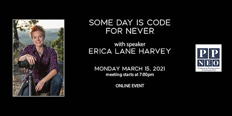 Some Day is Code for Never with Erica Lane Harvey tickets
