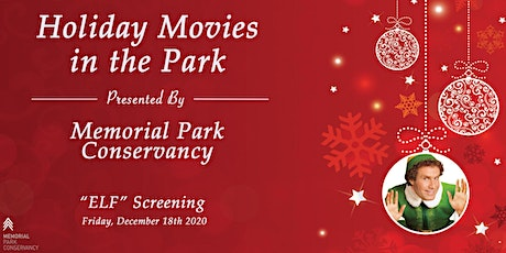 "Holiday Movies in the Park -- ""ELF"" Screening tickets"