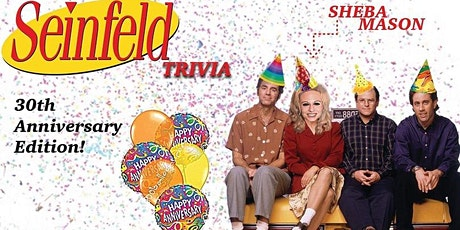 Seinfeld Trivia! Hosted by Comedian Sheba Mason! tickets