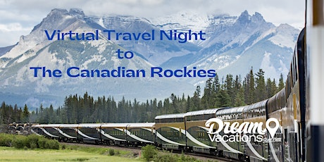 Virtual Travel Night - The Canadian Rockies tickets