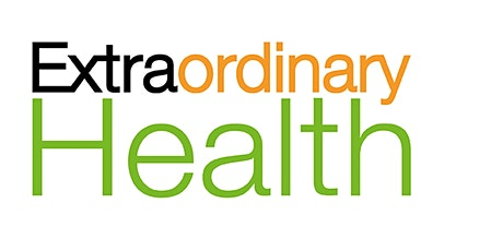 Extra Ordinary Health - December Community Launch tickets